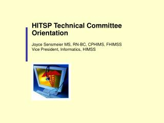 HITSP Technical Committee Orientation
