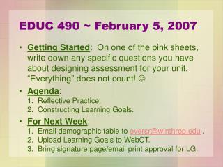 EDUC 490 ~ February 5, 2007