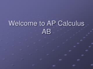 Welcome to AP Calculus AB