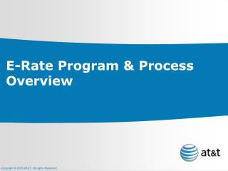 E-Rate Program & Process Overview
