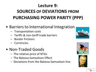 Lecture 9:  SOURCES  OF  DEVIATIONS  FROM  PURCHASING POWER PARITY (PPP)