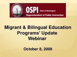 Migrant & Bilingual Education Programs' Update Webinar