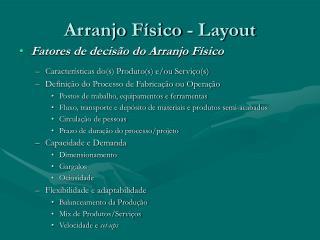 Arranjo Físico - Layout