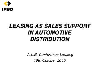 LEASING AS SALES SUPPORT IN AUTOMOTIVE DISTRIBUTION