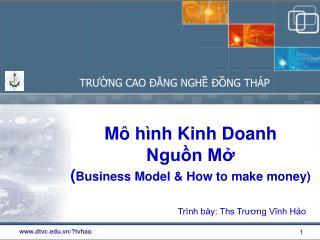 Mô h ình Kinh Doanh Nguồn Mở ( Business Model & How to make money)