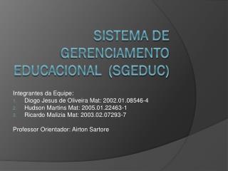 Sistema de Gerenciamento Educacional (SGEDUC)