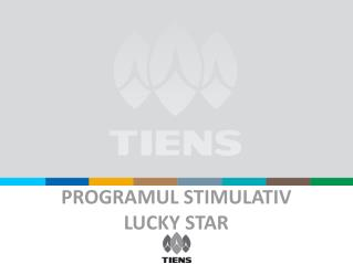 PROGRAMUL STIMULATIV LUCKY STAR