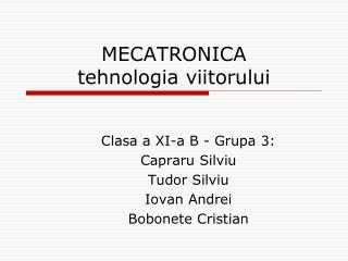 MECATRONICA  tehnologia viitorului