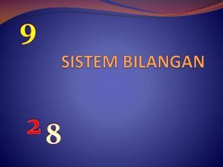 Berdasarkan nilai dasarnya, sistem bilangan dapat dibagi menjadi :