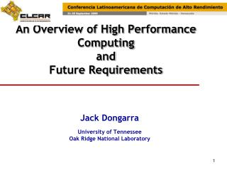 An Overview of High Performance Computing  and Future Requirements