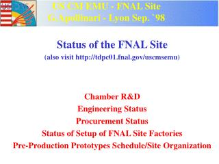 US CM EMU - FNAL Site G.Apollinari - Lyon Sep. `98