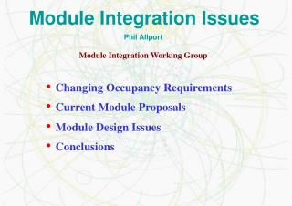 Module Integration Issues