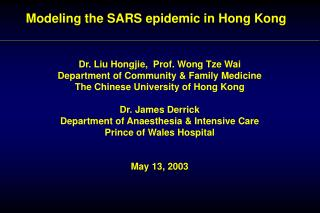 Modeling the SARS epidemic in Hong Kong