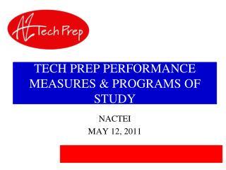 TECH PREP PERFORMANCE MEASURES & PROGRAMS OF STUDY
