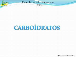 CARBOÍDRATOS