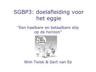 SGBP3: doelafleiding voor het eggie