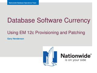 Database Software Currency Using  EM 12c Provisioning and Patching