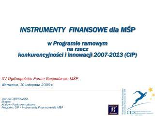 INSTRUMENTY  FINANSOWE dla MŚP w Programie ramowym  na rzecz