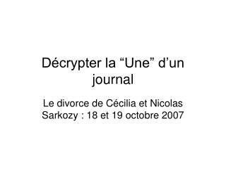 D crypter la  Une  d un journal