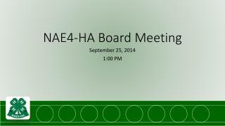 NAE4-HA Board Meeting