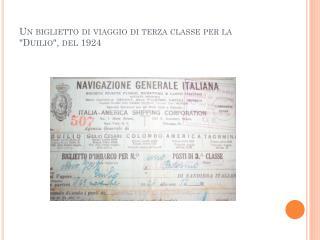"""Un biglietto di viaggio di terza classe per la """"Duilio"""", del 1924"""