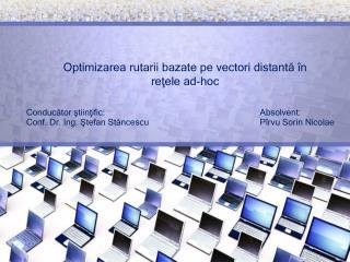 Conducător ştiinţific: Conf. Dr. Ing. Ştefan Stăncescu