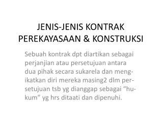 JENIS-JENIS KONTRAK PEREKAYASAAN & KONSTRUKSI