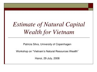 Estimate of Natural Capital Wealth for Vietnam
