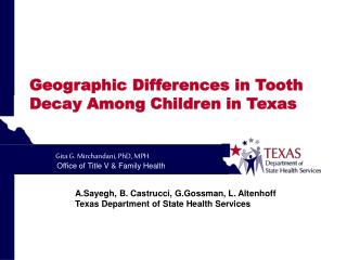 Geographic Differences in Tooth Decay Among Children in Texas
