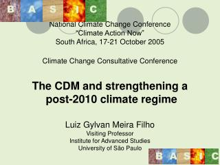It follows that the post-2012 CDM is a significant part of the debate on the post-2012 regime.