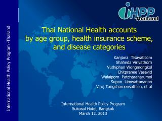 Thai National Health accounts by age group, health insurance scheme, and disease categories