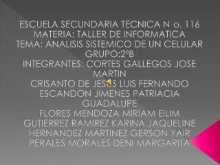 ESCUELA SECUNDARIA TECNICA No. 116 MATERIA: TALLER DE INFORMATICA