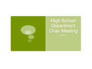 High School Department Chair Meeting