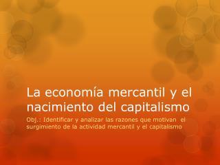 La  economía mercantil y el nacimiento del capitalismo