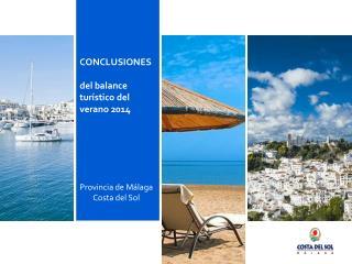 CONCLUSIONES  del balance turístico del verano 2014