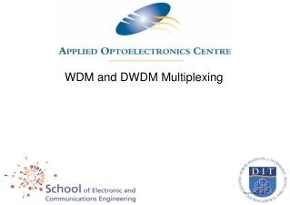 WDM and DWDM Multiplexing