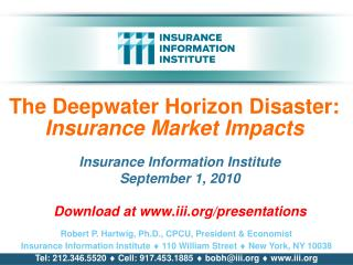 The Deepwater Horizon Disaster: Insurance Market Impacts
