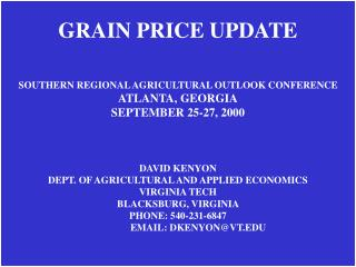 SOUTHERN REGIONAL AGRICULTURAL OUTLOOK CONFERENCE ATLANTA, GEORGIA SEPTEMBER 25-27, 2000