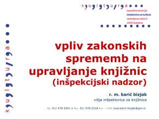 vpliv zakonskih sprememb na upravljanje knjižnic (inšpekcijski nadzor)