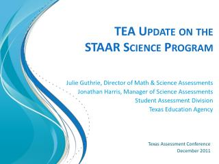 TEA Update on the  STAAR Science Program