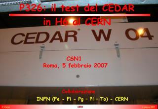 P326:  il test del  CEDAR  in H6 al CERN