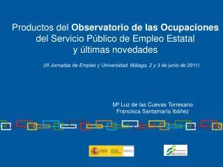 Productos del  Observatorio de las Ocupaciones del Servicio Público de Empleo Estatal
