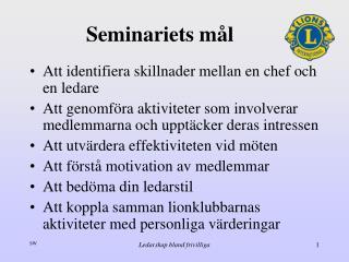 Seminariets mål