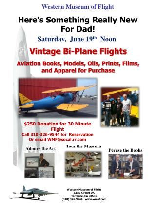 Western Museum of Flight Here's Something Really New For Dad!