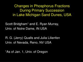Changes in Phosphorus Fractions  During Primary Succession  in Lake Michigan Sand Dunes, USA
