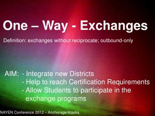 One – Way - Exchanges