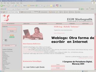 Weblogs: Otra forma de      escribir  en Internet