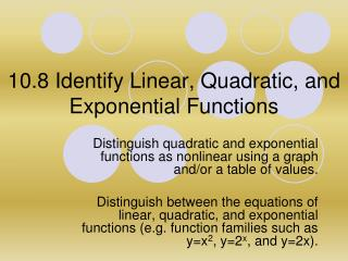 10.8 Identify  Linear, Quadratic, and Exponential Functions