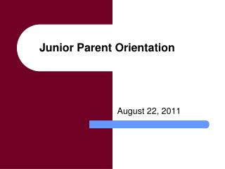 Junior Parent Orientation