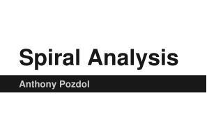 Spiral Analysis
